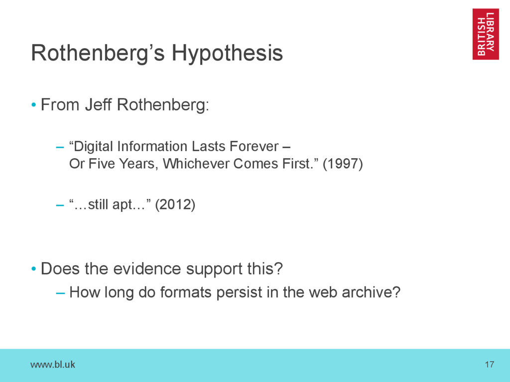 www.bl.uk 17 Rothenberg's Hypothesis • From Jef...