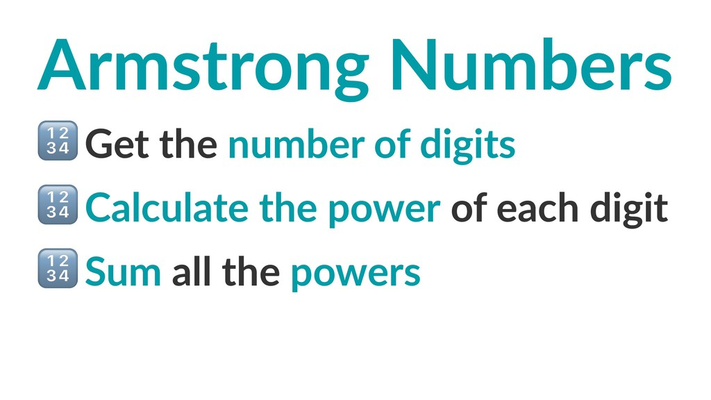 Armstrong Numbers ! Get the number of digits ! ...