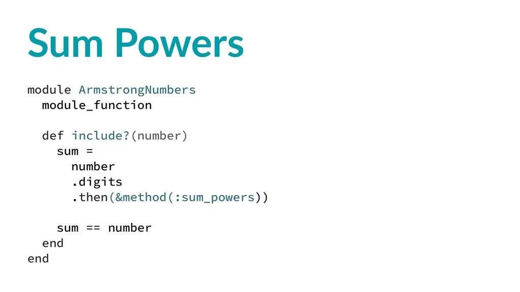 Sum Powers module ArmstrongNumbers module_funct...