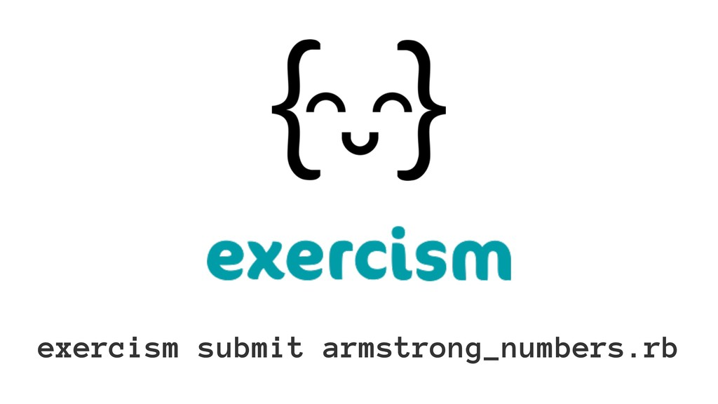 exercism submit armstrong_numbers.rb
