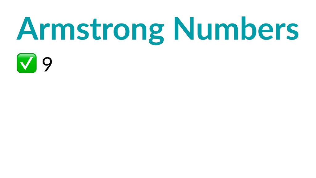 Armstrong Numbers ✅ 9