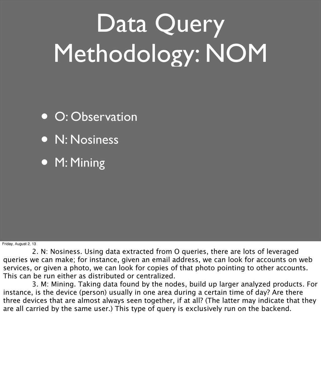 Data Query Methodology: NOM • O: Observation • ...