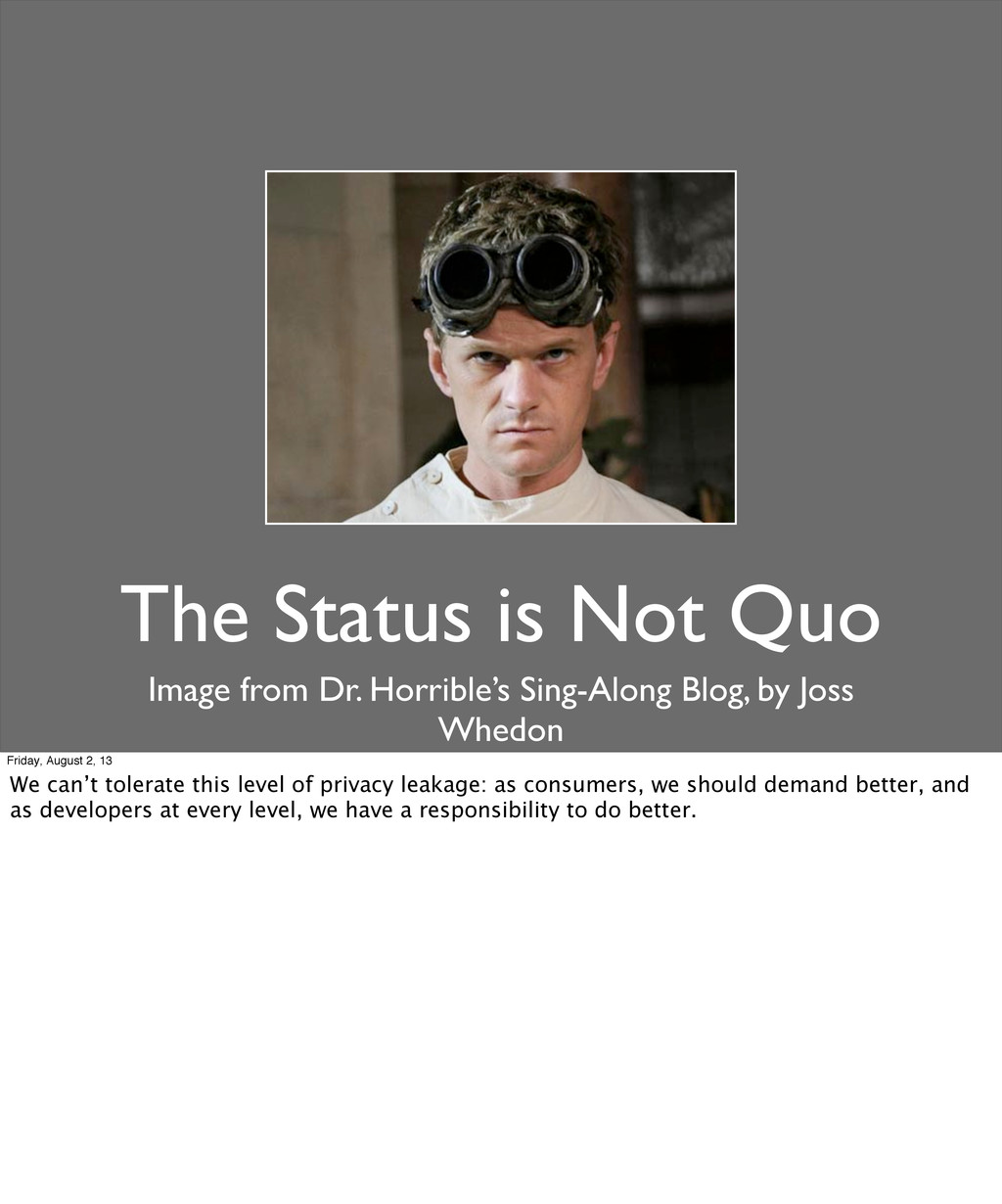 The Status is Not Quo Image from Dr. Horrible's...