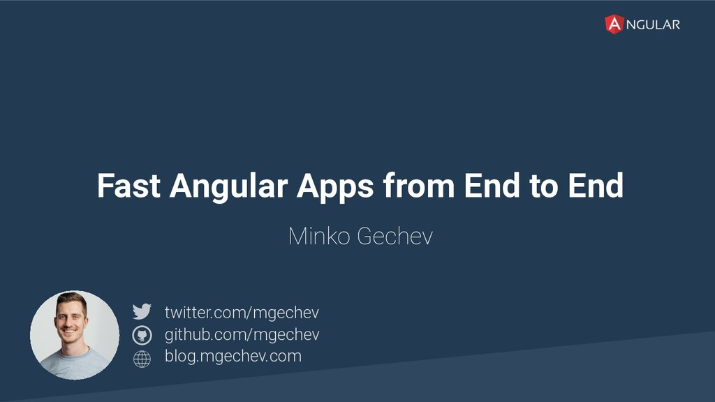 @yourtwitter Fast Angular Apps from End to End ...
