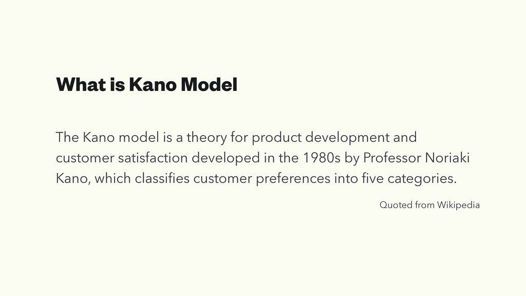 What is Kano Model The Kano model is a theory f...