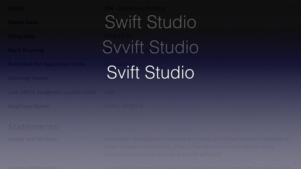 Swift Studio Svvift Studio Svift Studio