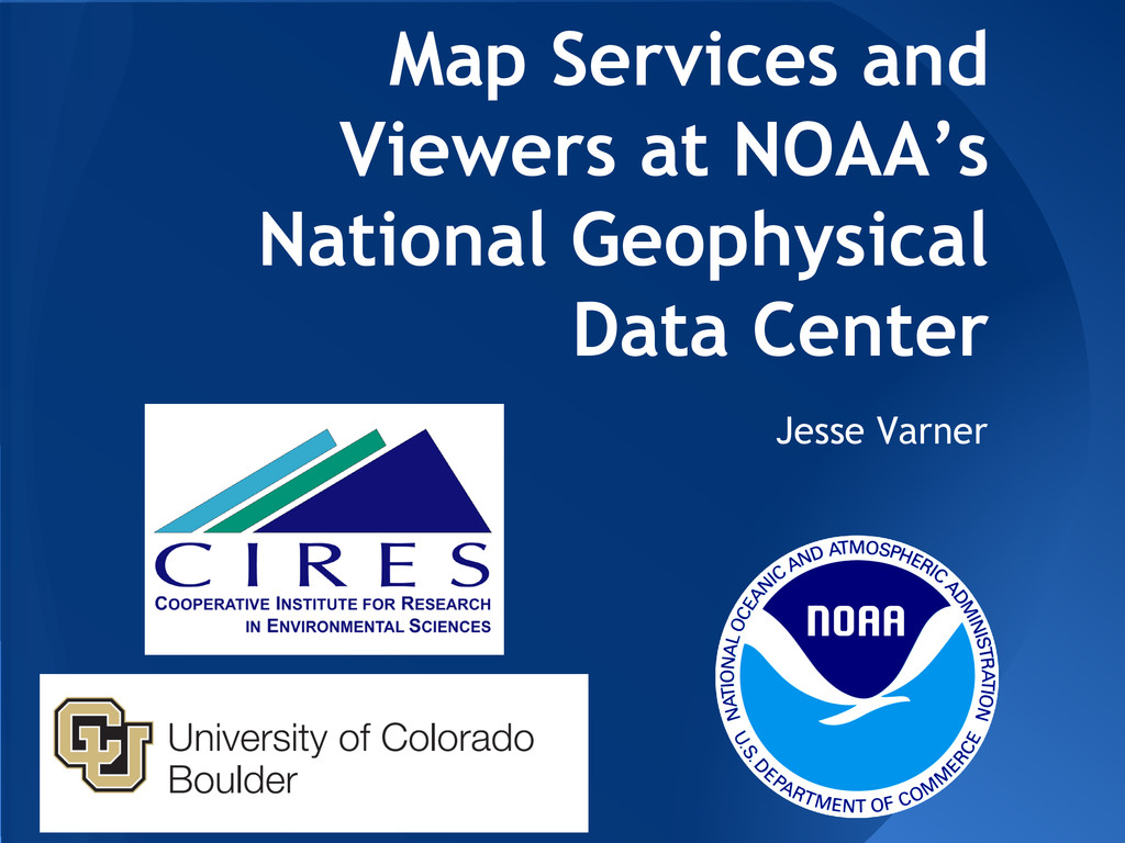 Map Services and Viewers at NOAA's National Geo...