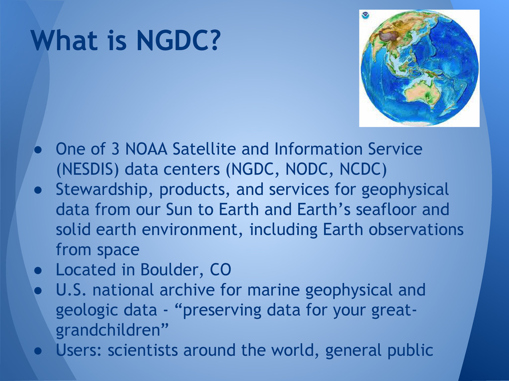 ● One of 3 NOAA Satellite and Information Servi...