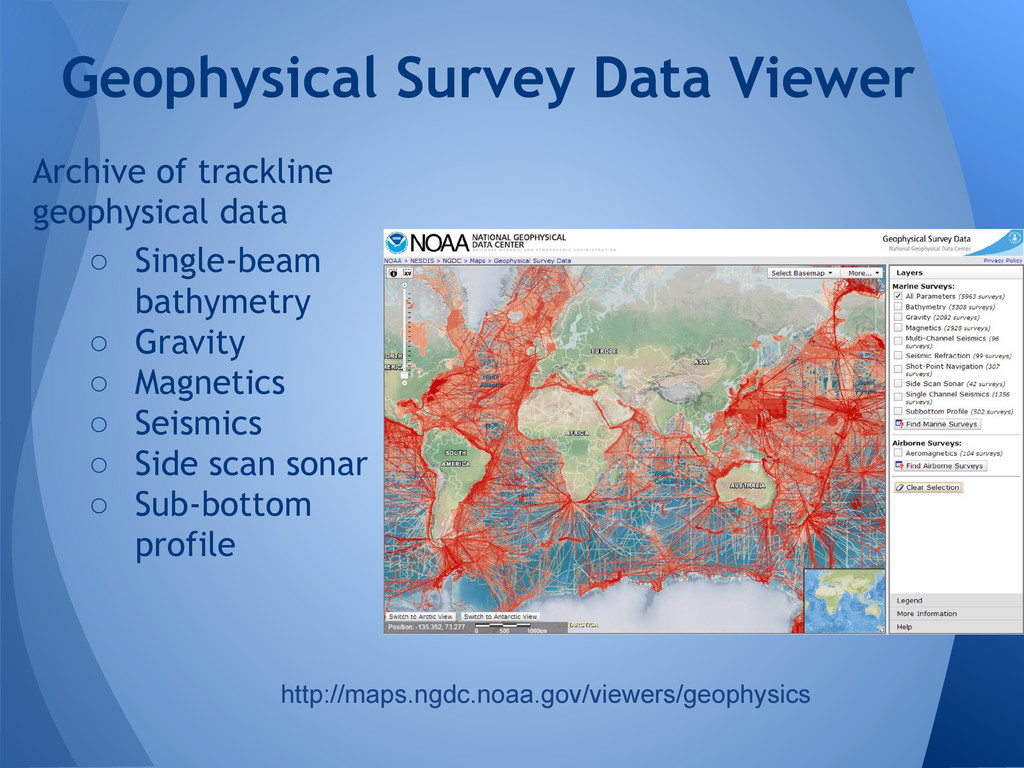 Archive of trackline geophysical data ○ Single-...