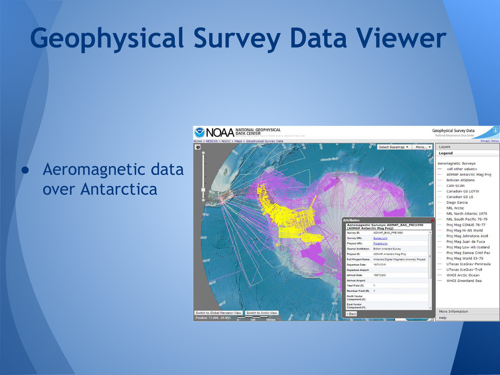 ● Aeromagnetic data over Antarctica Geophysical...