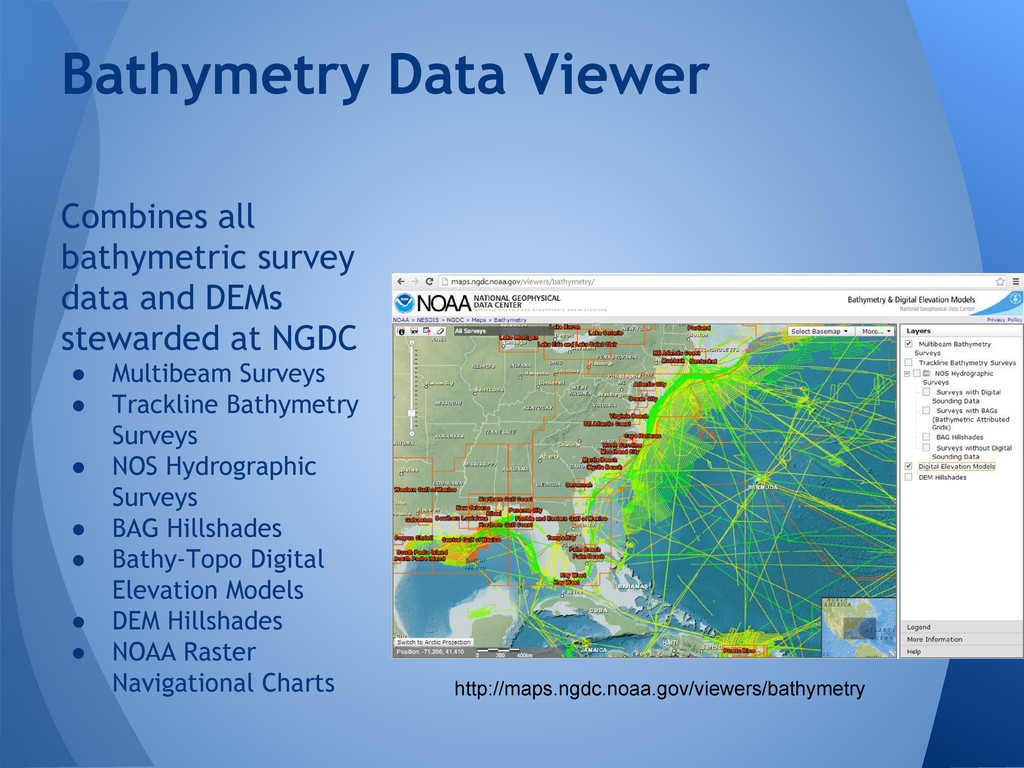 Combines all bathymetric survey data and DEMs s...