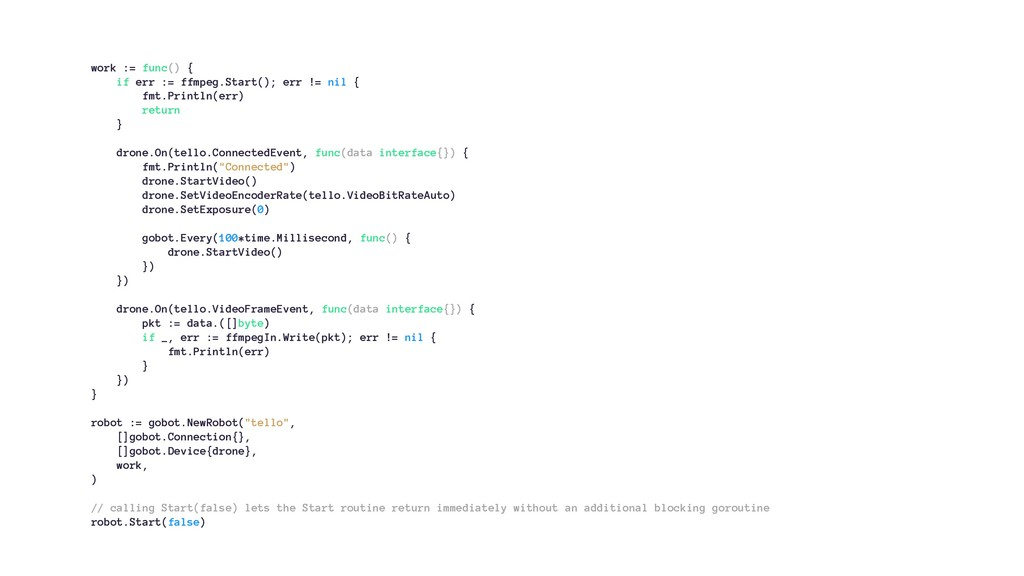 work := func() { if err := ffmpeg.Start(); err ...