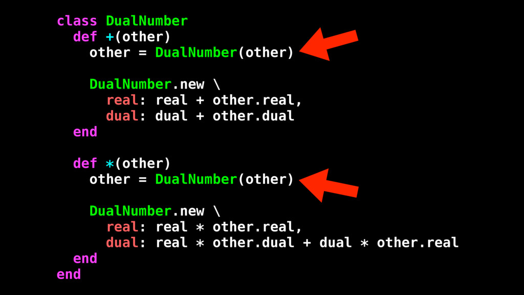 class DualNumber def +(other) other = DualNumbe...