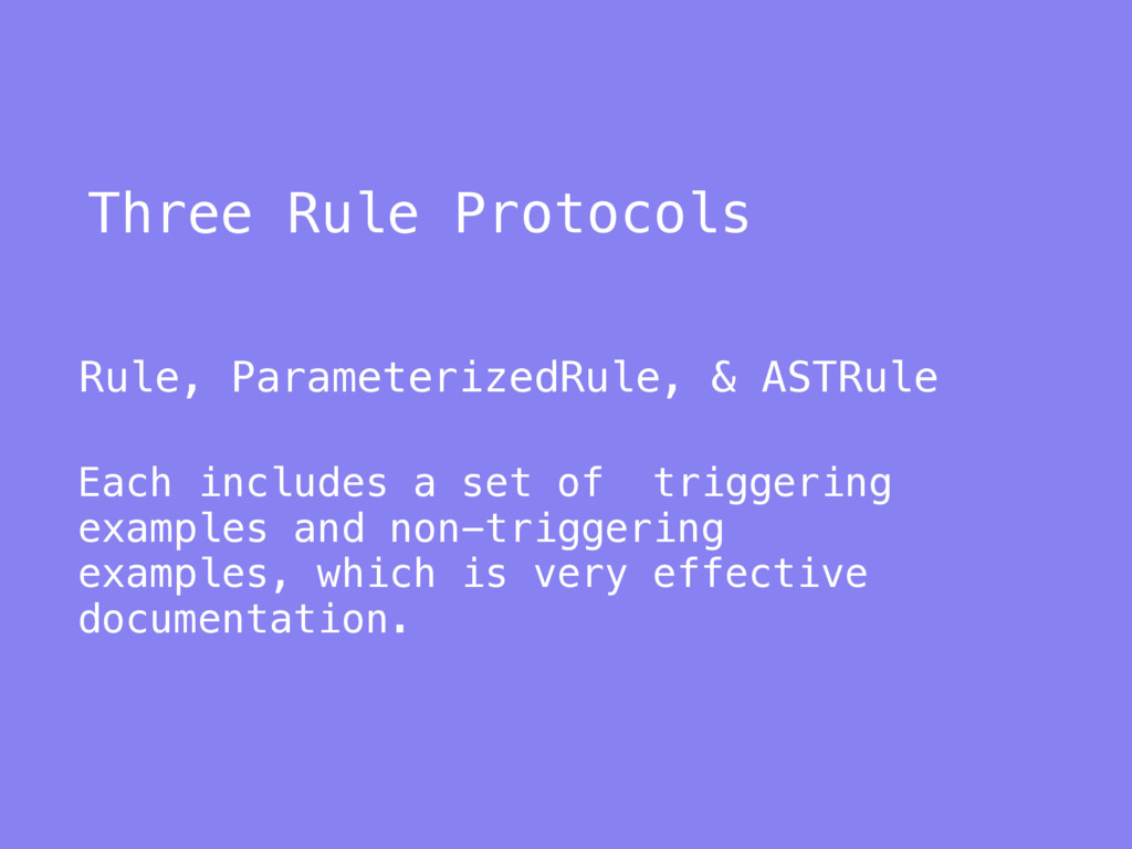 Three Rule Protocols Rule, ParameterizedRule, &...