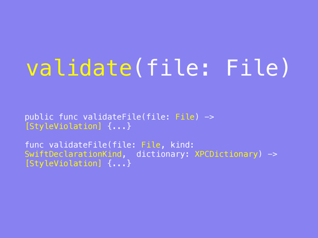 validate(file: File) public func validateFile(f...