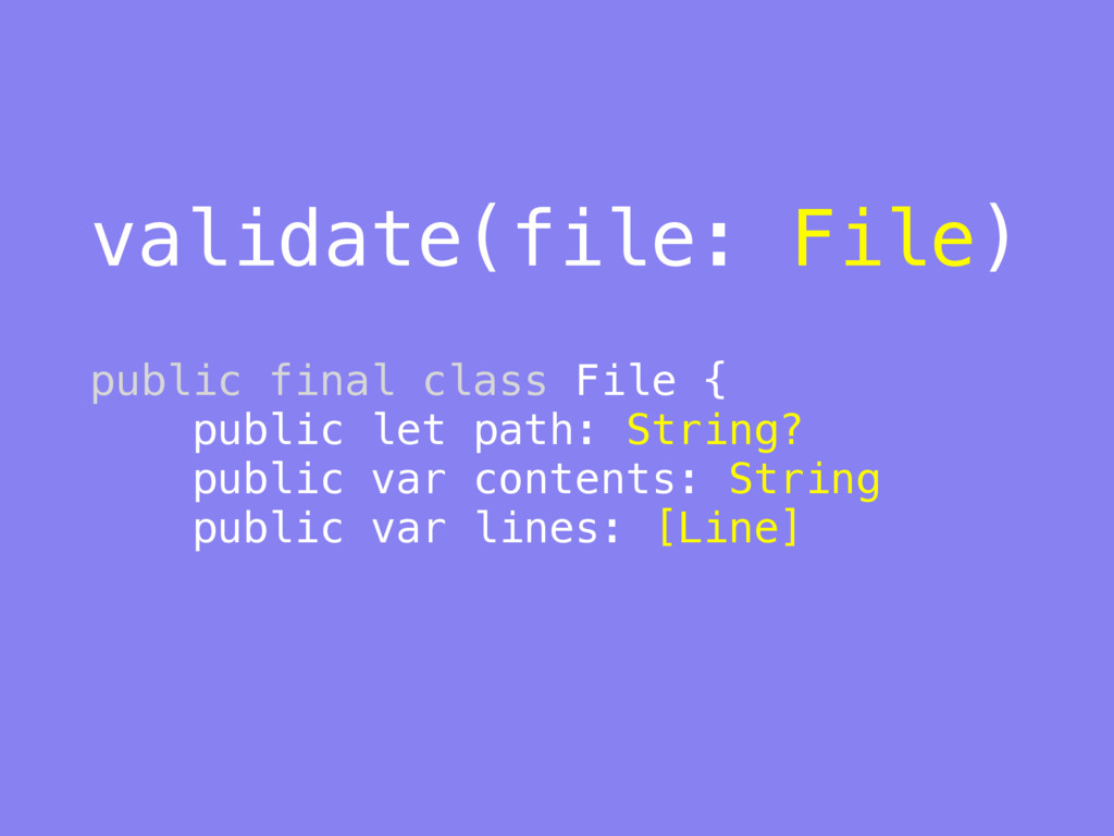 validate(file: File) 
