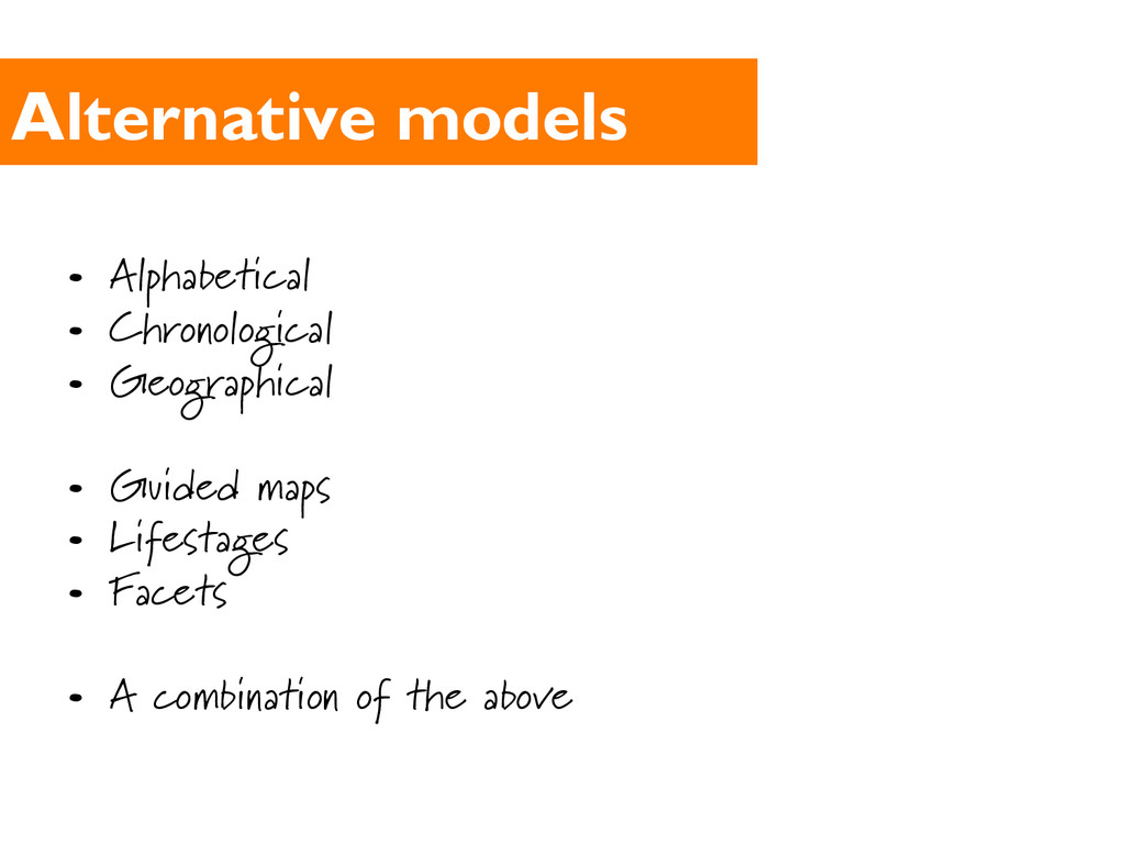 Alternative models •  Alphabetical •  Chronolog...