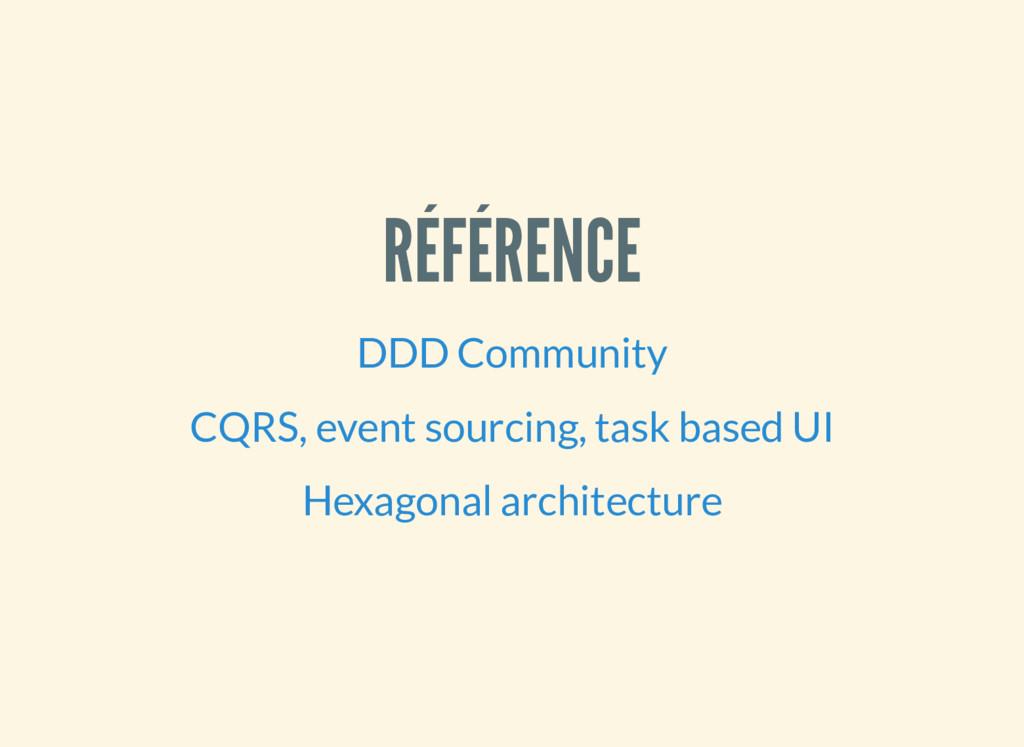 RÉFÉRENCE DDD Community CQRS, event sourcing, t...