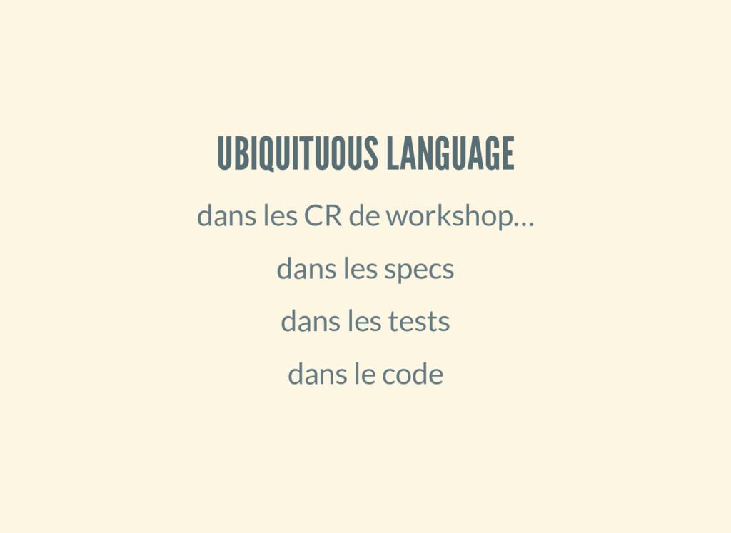 UBIQUITUOUS LANGUAGE dans les CR de workshop… d...