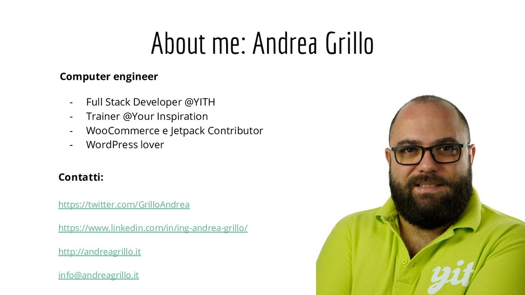About me: Andrea Grillo Computer engineer - Ful...