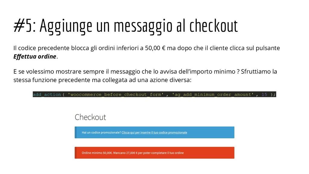 #5: Aggiunge un messaggio al checkout Il codice...