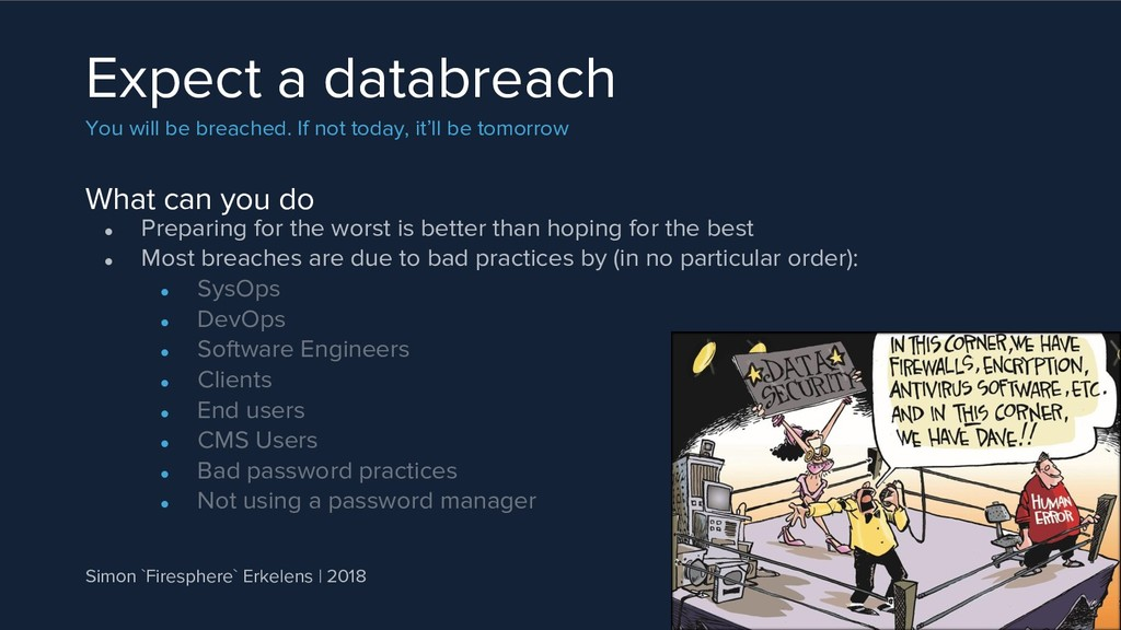 What can you do Expect a databreach You will be...