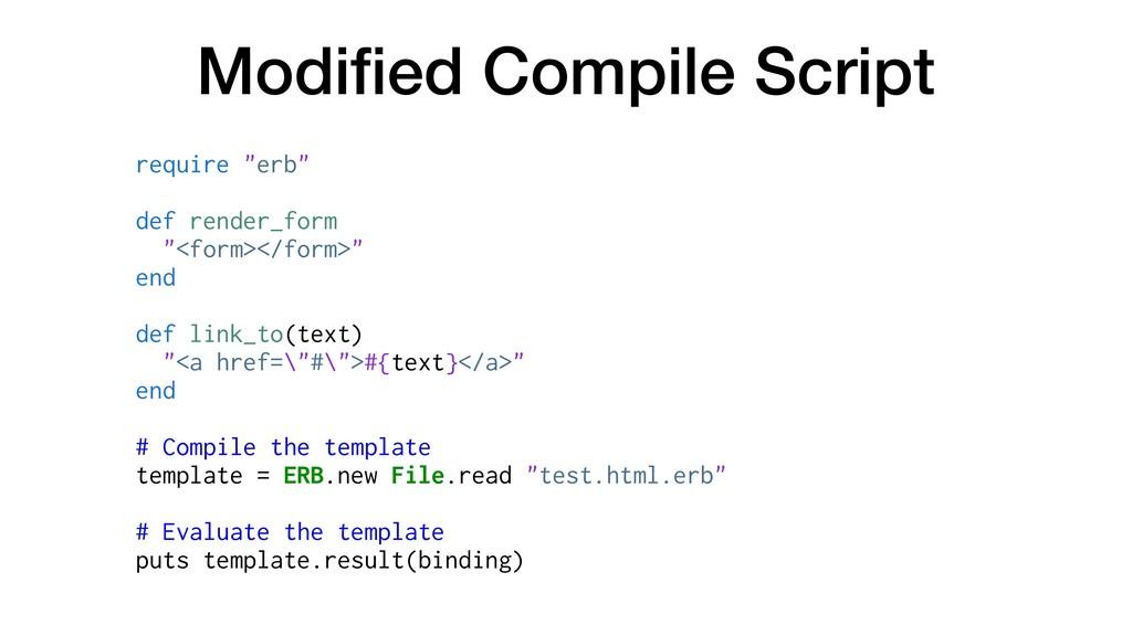 "Modified Compile Script require ""erb"" def render..."