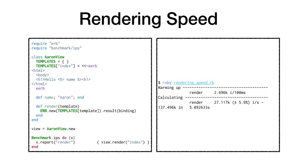 "Rendering Speed require ""erb"" require ""benchmar..."