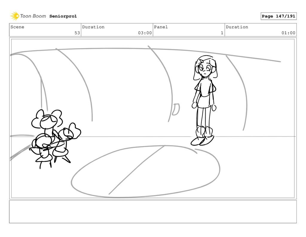 Scene 53 Duration 03:00 Panel 1 Duration 01:00 ...