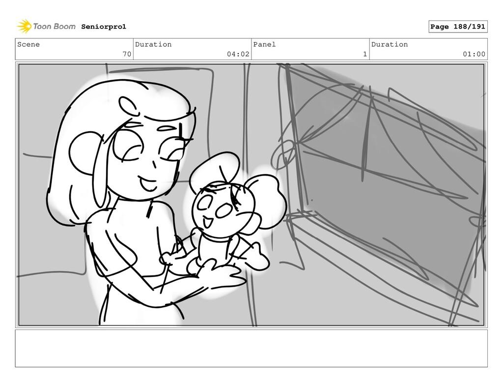 Scene 70 Duration 04:02 Panel 1 Duration 01:00 ...
