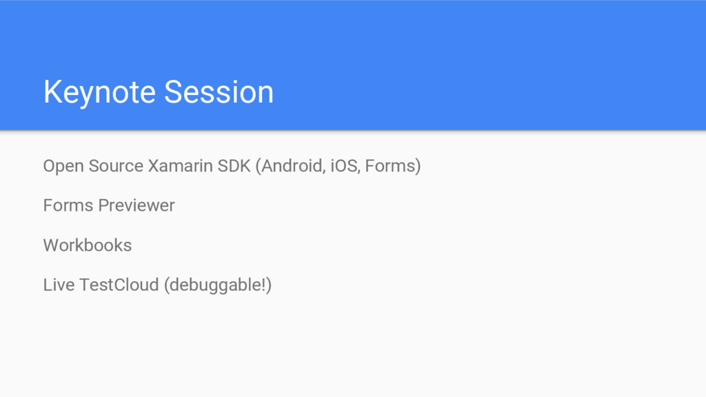 Keynote Session Open Source Xamarin SDK (Androi...