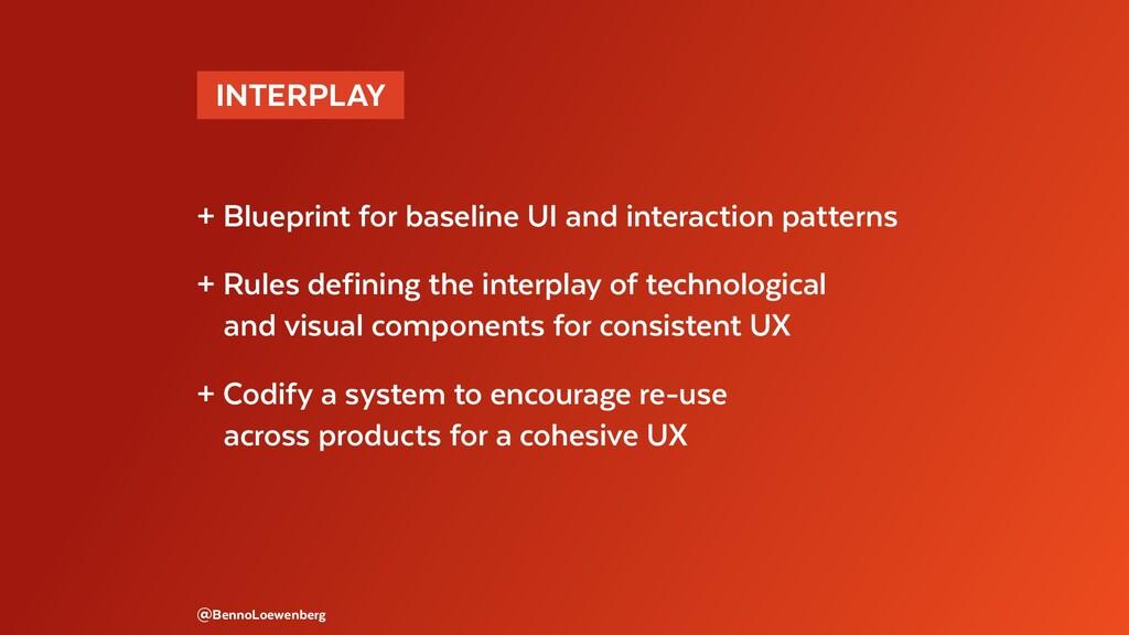 @BennoLoewenberg + Blueprint for baseline UI an...