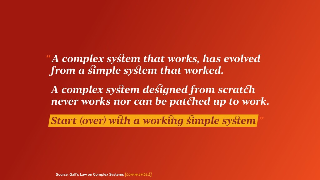 Source: Gall's Law on Complex Systems [commente...