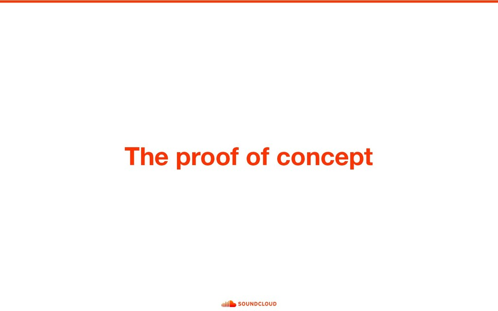 The proof of concept
