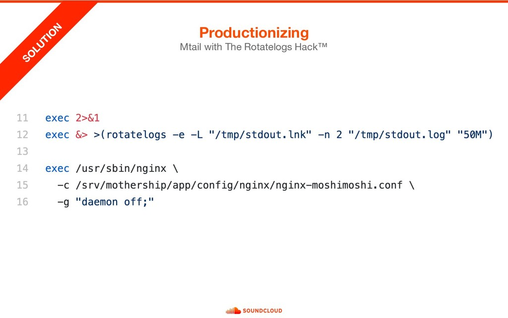 Productionizing Mtail with The Rotatelogs Hack™...