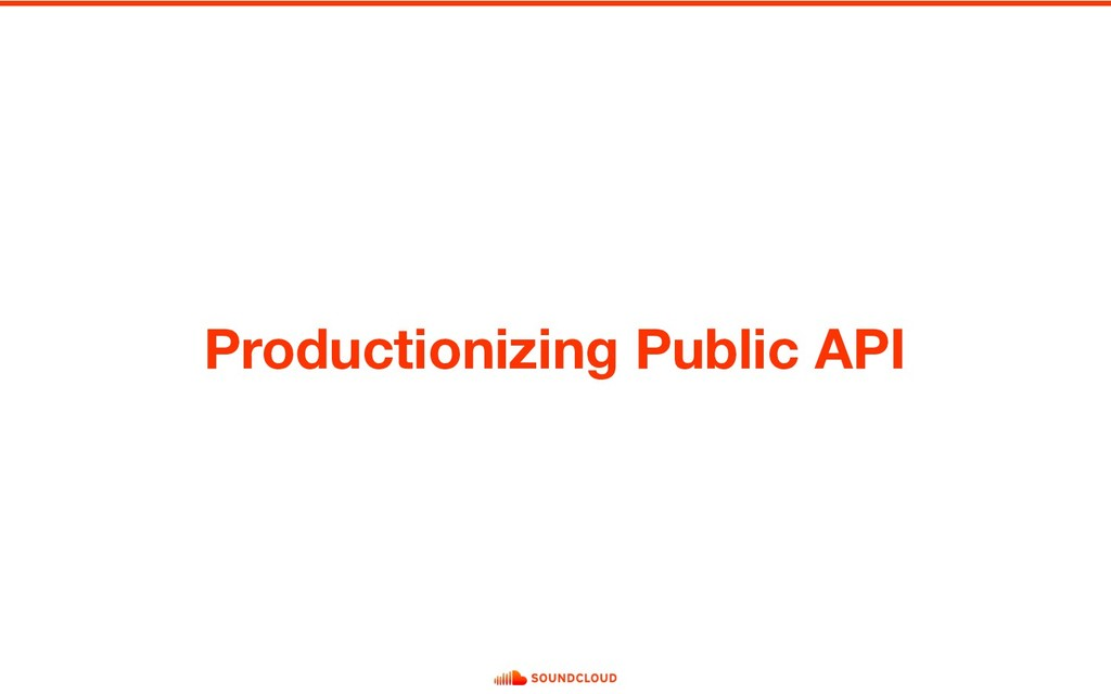 Productionizing Public API