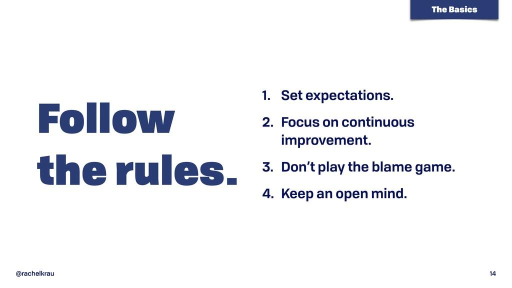 @rachelkrau 14 Follow  the rules. 1. Set expec...