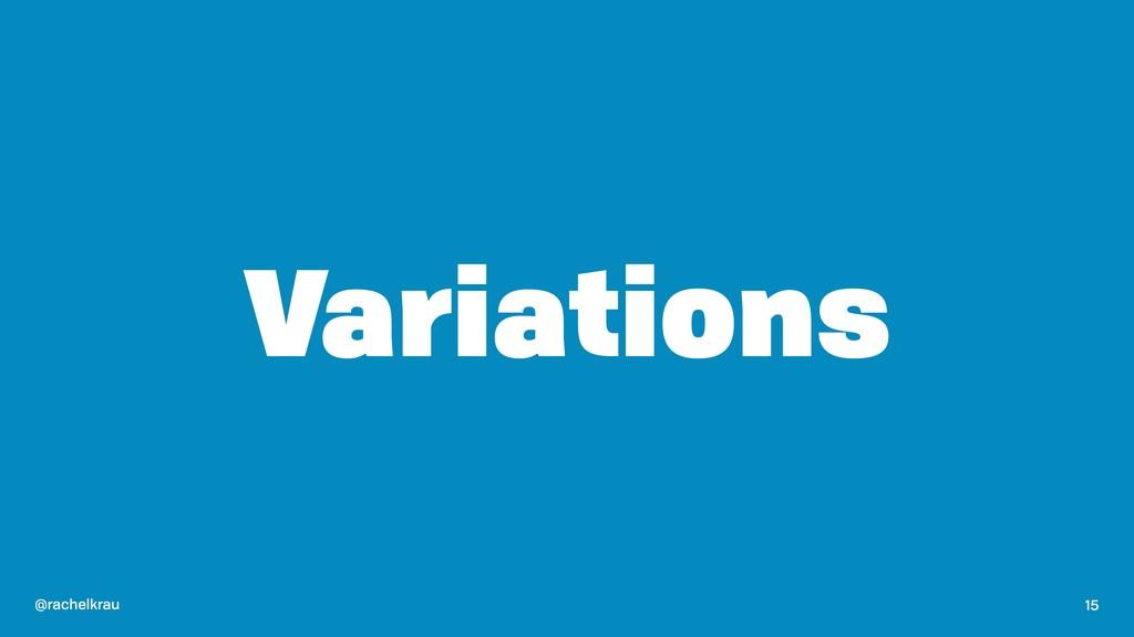 @rachelkrau Variations 15