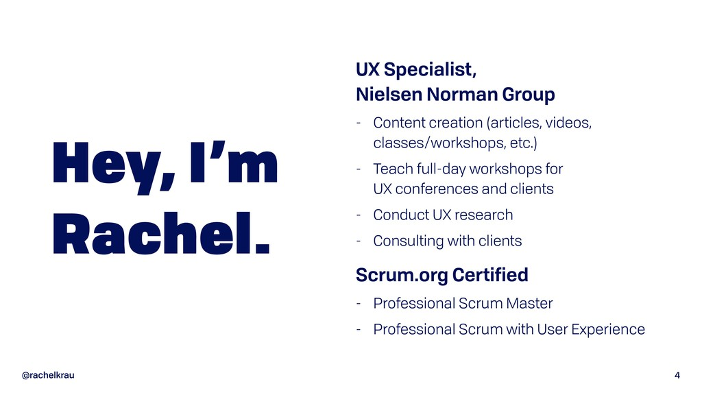 @rachelkrau 4 Hey, I'm Rachel. UX Specialist, ...