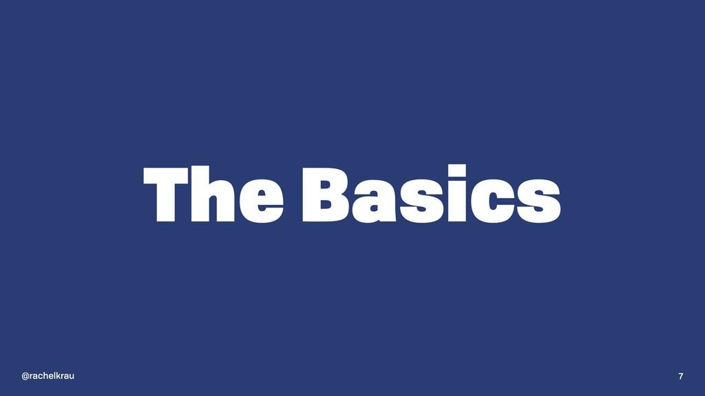 @rachelkrau The Basics 7