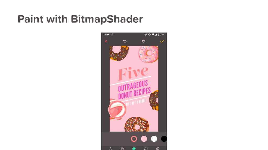 Paint with BitmapShader