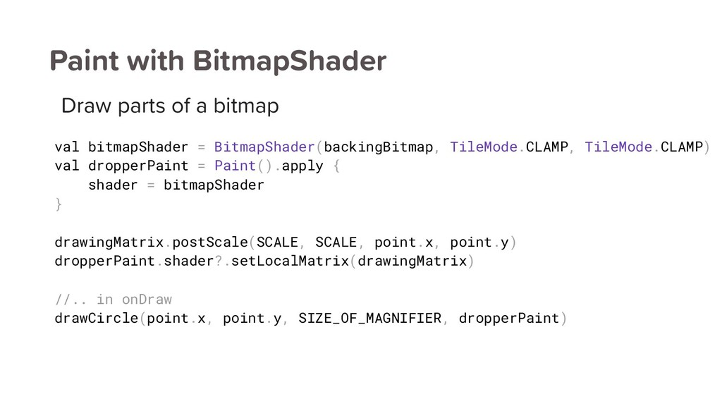 Paint with BitmapShader Draw parts of a bitmap ...