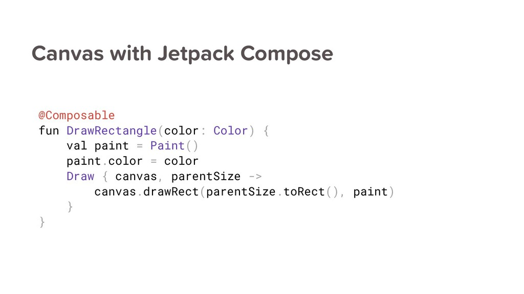 Canvas with Jetpack Compose @Composable fun Dra...