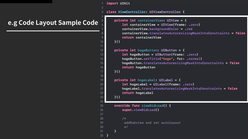 e.g Code Layout Sample Code