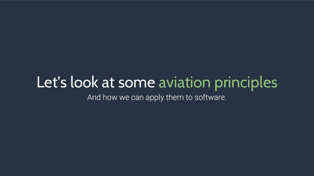 Let's look at some aviation principles