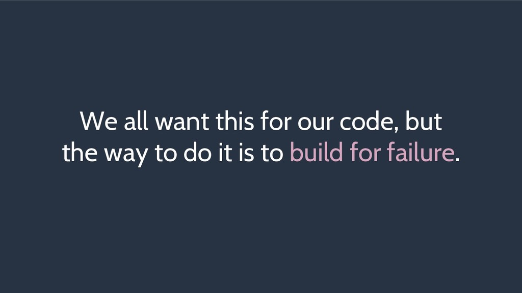 We all want this for our code, but the way to d...