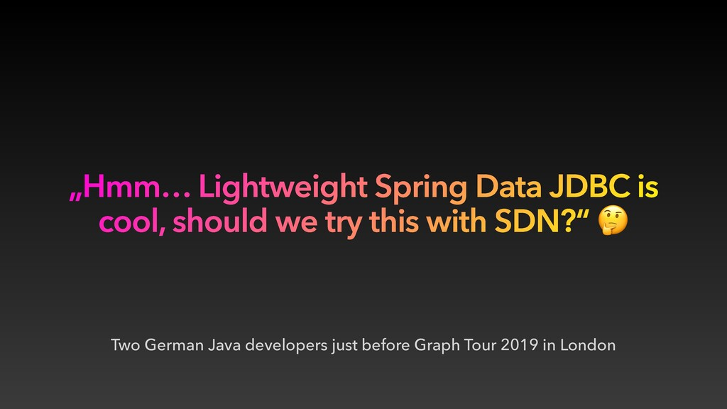 Two German Java developers just before Graph To...