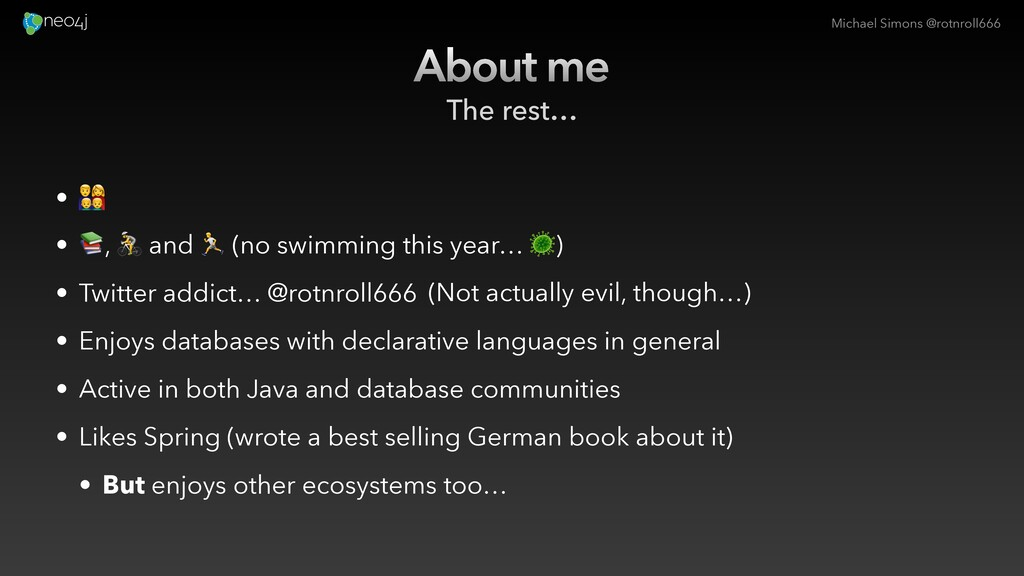 Michael Simons @rotnroll666 About me The rest… ...