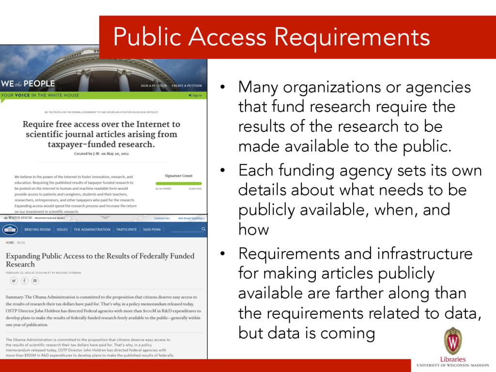 Public Access Requirements • Many organization...