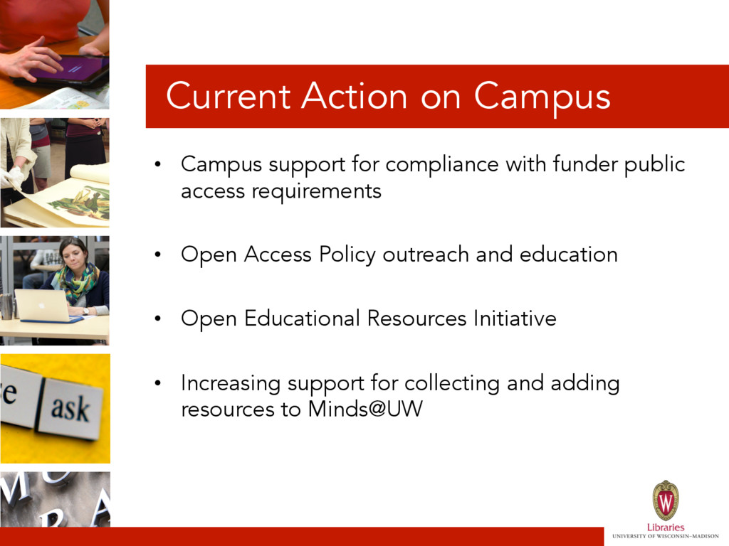 Current Action on Campus • Campus support for ...